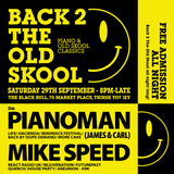 Pianoman @ The Black Bull (Thirsk) 29th September OLd Skool Promo Mix