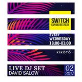 David Salow - DJ set at Kikoto, Switch spring open 15-02-2017