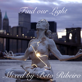 Find our Light Mixed by Beto Ribeiro