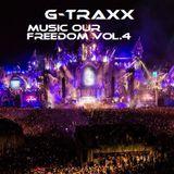 G-Traxx Tiken Music Our Freedom vol.4
