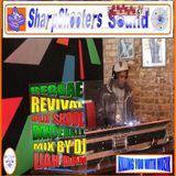 REGGAE / REVIVAL / OLD SKOOL DANCEHALL MIX