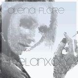 Alena FLARE - Melanxoly