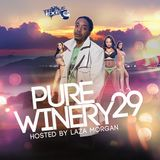 DJ Triple Exe - Pure Winery 29 (Hosted By Laza Morgan)