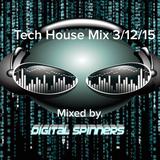 Digital Spinners (DJ SHAWN WEST) Tech House Mix 3/12/15