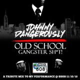 Johnny Dangerously - Old School Gangster Sh*t! (Classic Electro Breaks & Remixes)