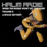 When the noises won't let you sleep Vol.8 - A Space Odyssey