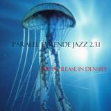 Paralel Evrende Jazz 2.3.1 (27 Ocak 2013)