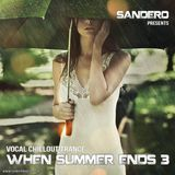 When Summer Ends 3 (Vocal Chillout Trance Mix)