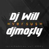 Dj Will vs djmofly - Pinchadores vol.004 (Marzo 2K18)