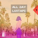 #1 All Day Luxtape