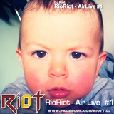 RioRiot Live #1