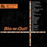 Blo-w-Out! NO.1