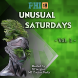 UNUSUAL SATURDAYS @ CLUB PHI 18 (VOL.1) hosted by DJ SERGINIO