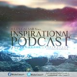 Jules Caesar V Presents Inspirational Podcast  (Be part ofthe Inspiration) Episode 29