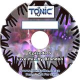 ToniC EP6 - Live Mix by Brandon - October 2011