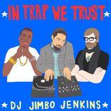In Trap We Trust