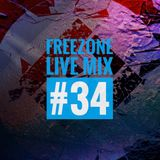 Freezone Live Mix #34