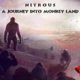 Nitrous - A Journey Into Monkey Land