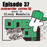 One 4 All Radioshow Episode 37 - Elsen Mandela - Back Q & Lord Fader (Live@674.fm)