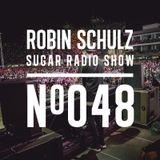 Robin Schulz | Sugar Radio 048