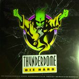 Thunderdome Die Hard MIX