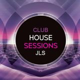 Club House Sessions 3#17 by JLS