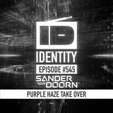Sander van Doorn - Identity #545 (Purple Haze takeover)