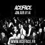 ACEFACE ON AIR #014