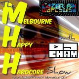 The Melbourne Happy Hardcore Show with DJ Cham 10-07-18