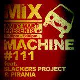 Slackers Project & Pirania - Mix machine guest mix [ DI.FM ]
