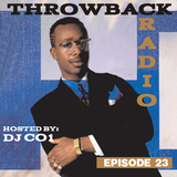 Throwback Radio #23 - DJ CO1 (90's Dance Party)