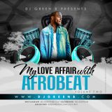 MY LOVE AFFAIR WITH AFROBEAT VOLUME 2 BY DJ GREEN B