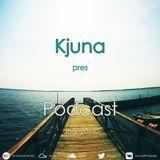 Kjuna pres Podcast (July 2017)