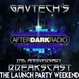 GavTechs BreaksCast on Afterdark Radio 27-05-17 #ADRWeekender