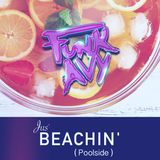 JUS' BEACHIN' (Poolside) (Compiled & Mixed by Funk Avy)