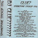 DJ Clue - Springtyme Stickup 1996
