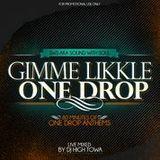 SWS - GIMME LIKKLE ONE DROP [REGGAE MIX]