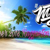 Summer 2018 Raggaeton Mix