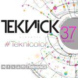 #Teknick presents #Teknicolor 37