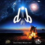 DJANAN Mixtape 2017 DNB #1 (Drum'n'Bass)