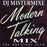 DJ Mistermixe Modern Talking Mix