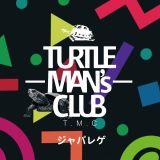 ジャパレゲ / TURTLE MAN'S CLUB