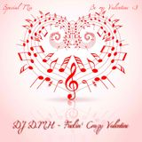 DJ D.M.H - Fuckin' Crazy Valentine (Bootleg Remix)