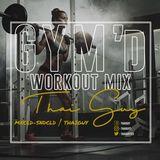 Thai-Guy - GYM'd (Workout Mix)