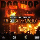 doo wop mixtapes not dead pt 2
