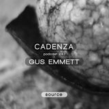 Cadenza Podcast | 247 - Gus Emmett (Source)