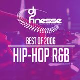 DJ Finesse - HipHop R&B Best of 2006