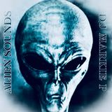 ALIEN SOUNDS (STRAIGHT FROM HQ SET) STUDIO MIX