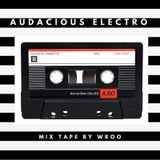 Audacious Electro MixTape