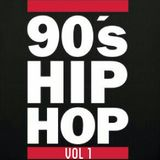 90s Hip Hop Vol 1 (8-29-16)